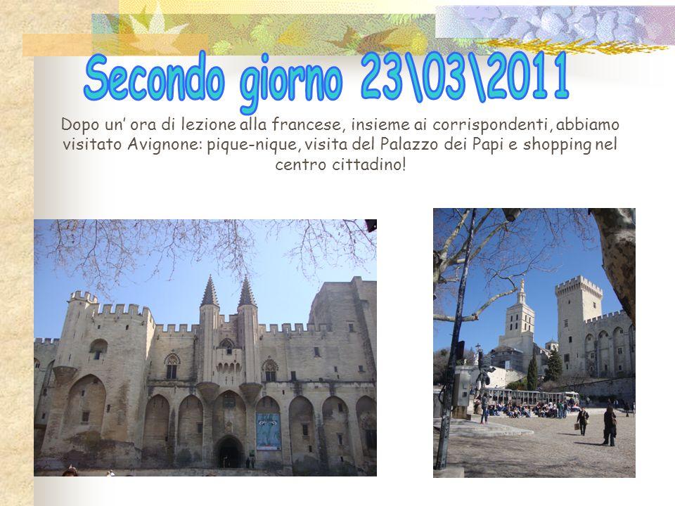 Dopo un ora di lezione alla francese, insieme ai corrispondenti, abbiamo visitato Avignone: pique-nique, visita del Palazzo dei Papi e shopping nel centro cittadino!