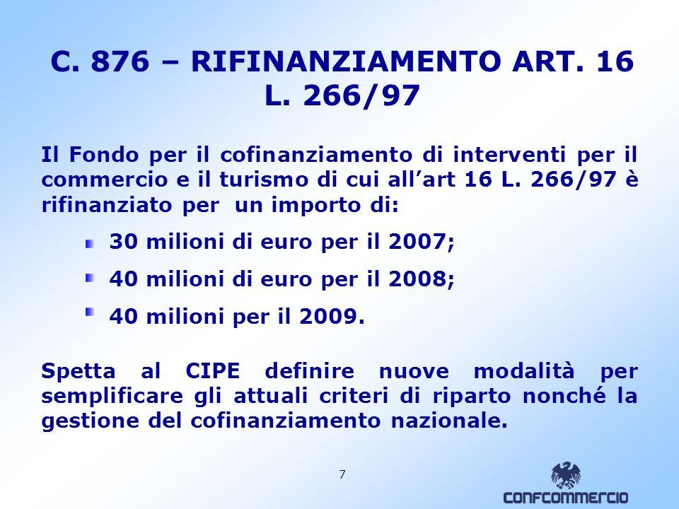 7 C.876 – RIFINANZIAMENTO ART. 16 L.