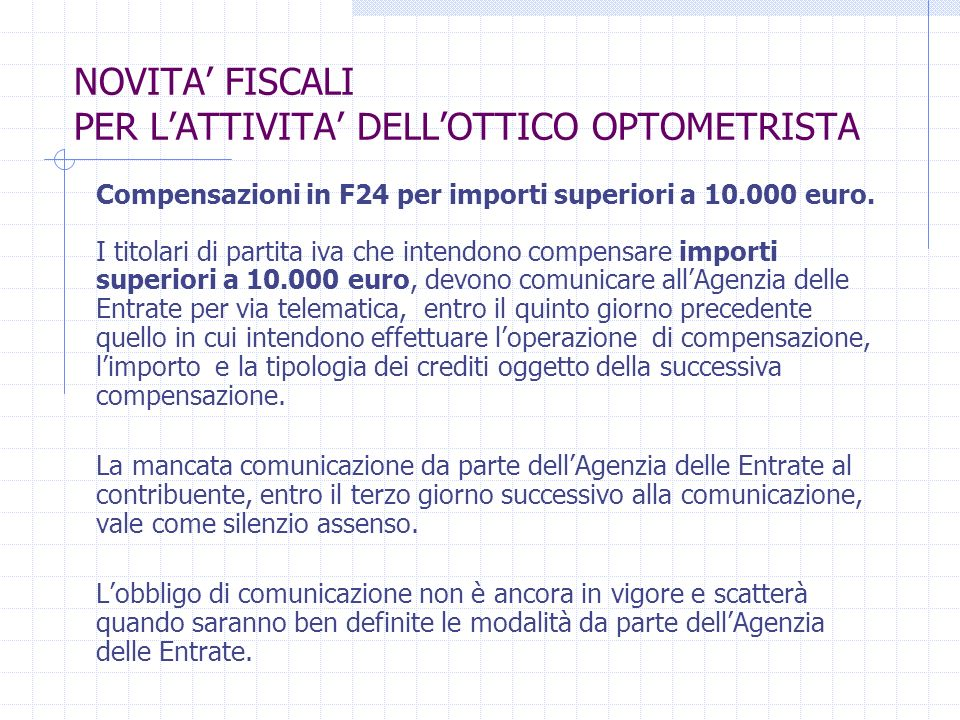 Compensazioni in F24 per importi superiori a 10.000 euro.