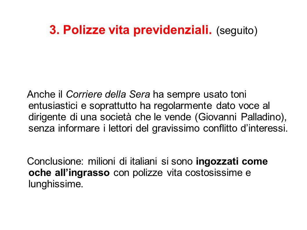 3. Polizze vita previdenziali.