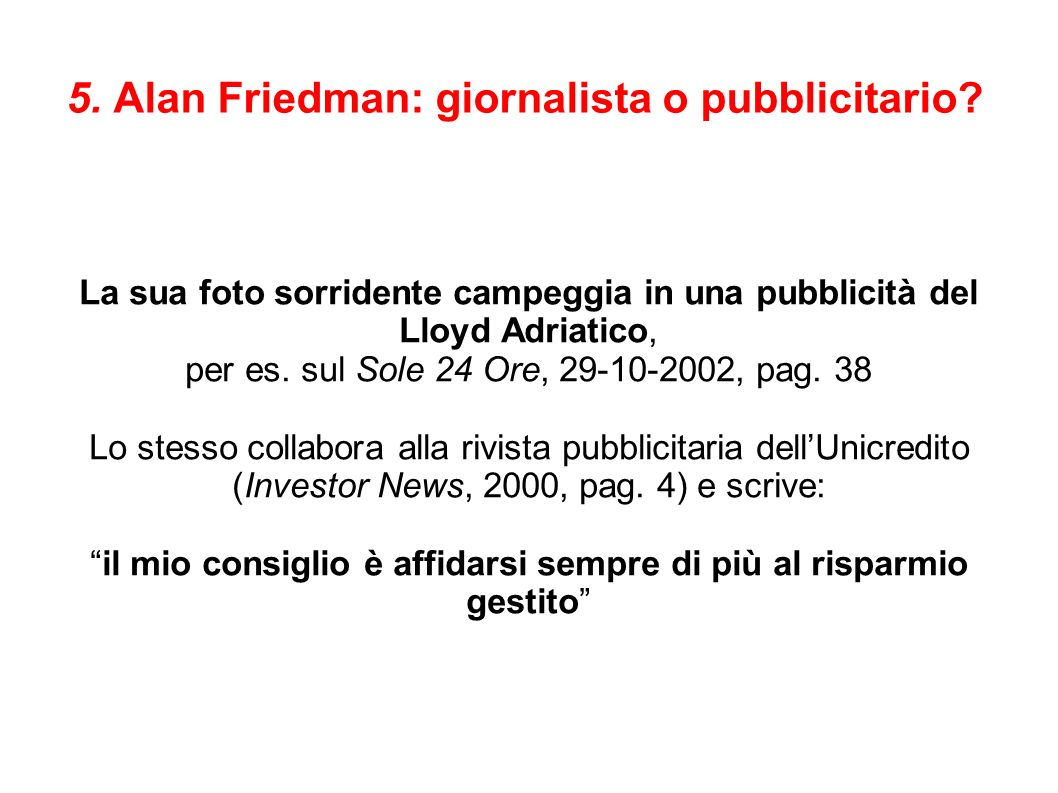 5. Alan Friedman: giornalista o pubblicitario.