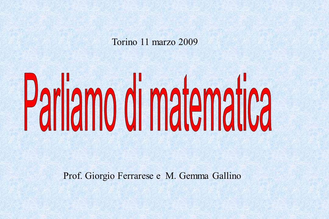 Torino 11 marzo 2009 Prof. Giorgio Ferrarese e M. Gemma Gallino