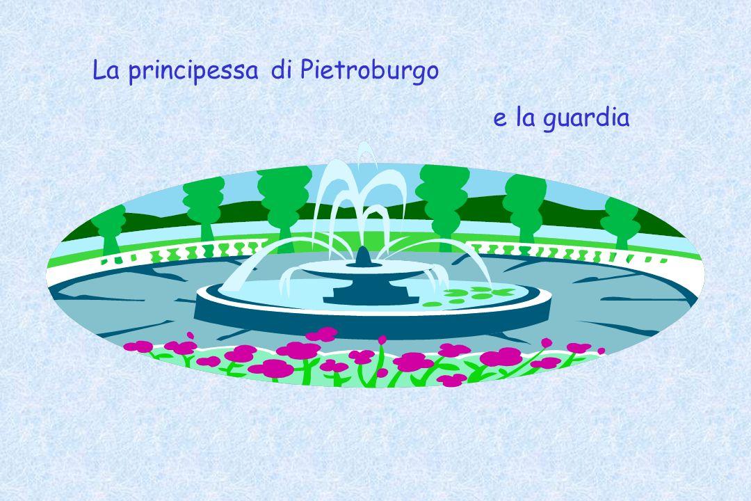 La principessa di Pietroburgo e la guardia
