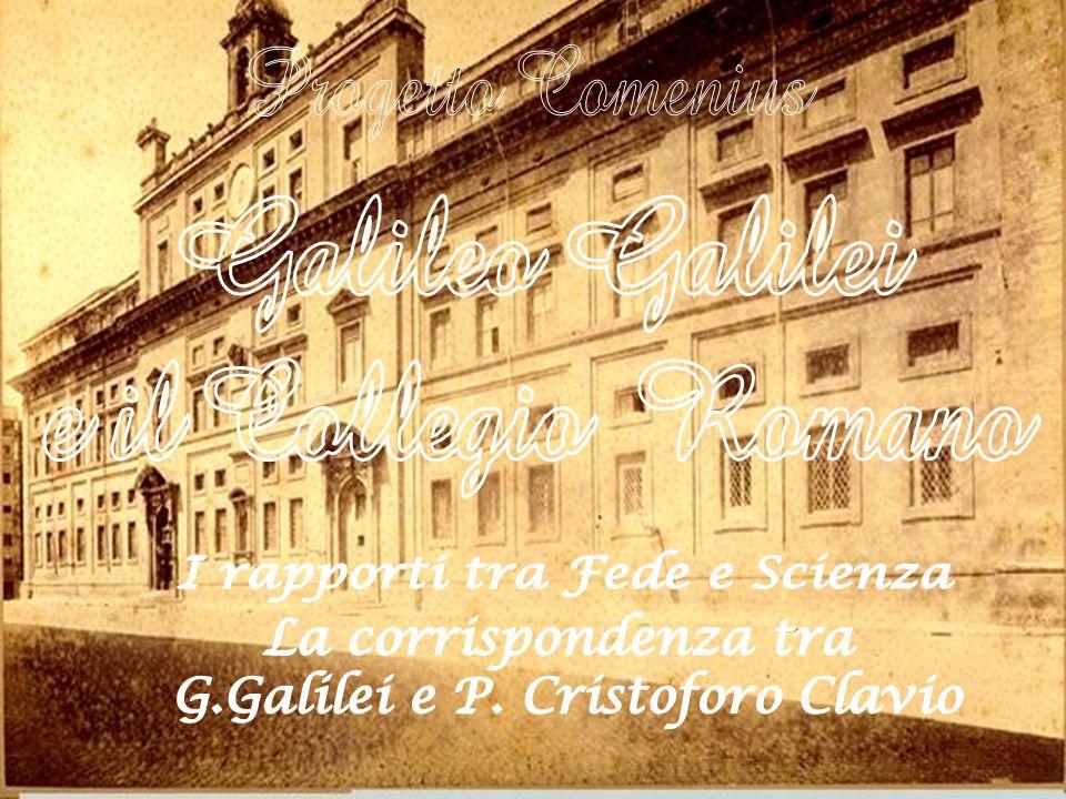 43 Christoph Clavius a Galileo Galilei in Firenze Roma 16 gennaio Molto Mag.co S.or mio oss.o Ho ricevuto la lettera di V.S., a me gratissima per intendere come si ricordi tanto particolarmente di me, si come lo fo anco io di lei.