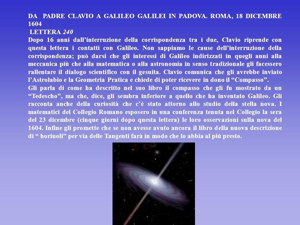 45 Christoph Clavius a Galileo Galilei in Firenze Roma 5 marzo 1588 Molto Mag.co S.or oss.o Ho ricevuto la risposta alla mia scrittali, et mi dispiace