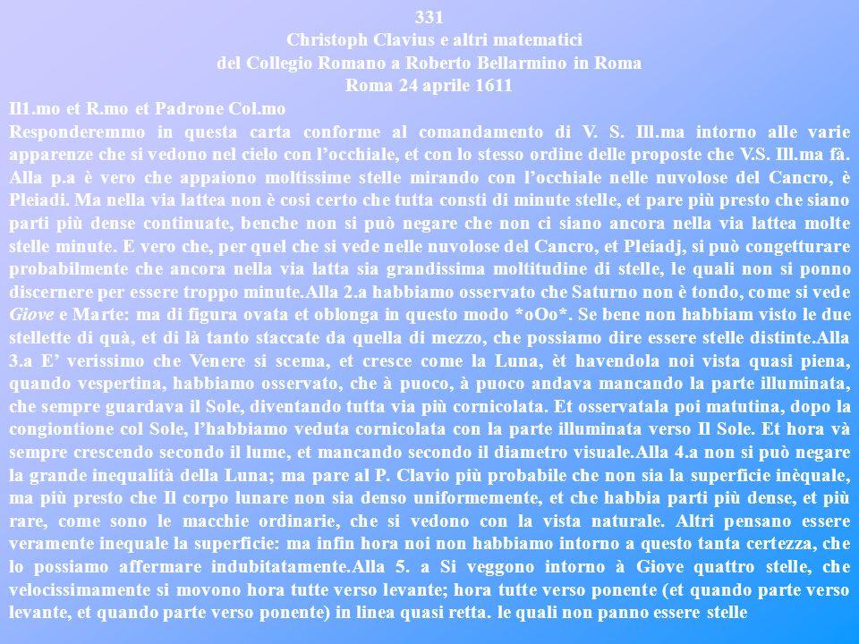 LETTERA 331 In questa lettera, che risale al 24 aprile del 1611, Cristoforo Clavio, Cristoforo Grienberger, Odo Maelcote e Paolo Lembo, cioè i più pre