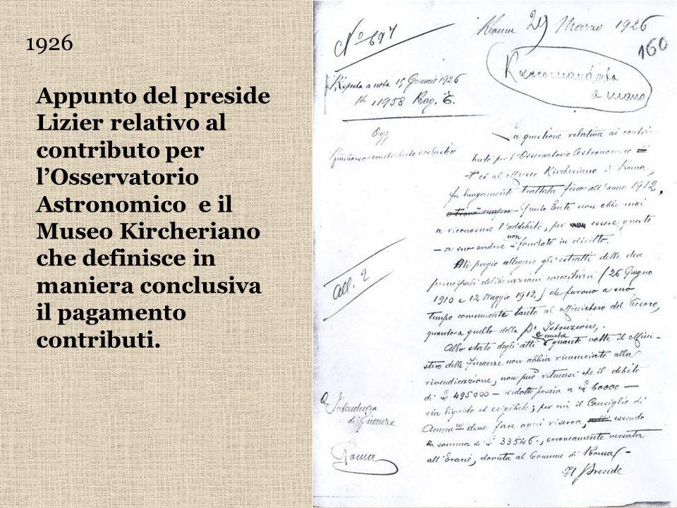 1926 Appunto del preside Lizier relativo al contributo per lOsservatorio Astronomico e il Museo Kircheriano che definisce in maniera conclusiva il pag