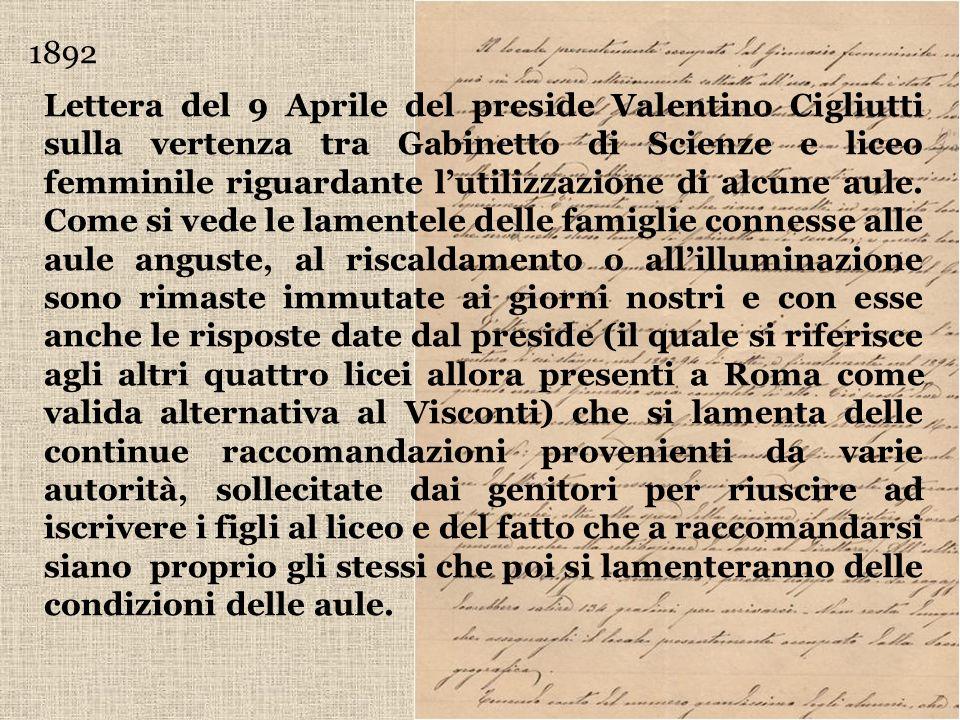 1892 Lettera del 9 Aprile del preside Valentino Cigliutti sulla vertenza tra Gabinetto di Scienze e liceo femminile riguardante lutilizzazione di alcu