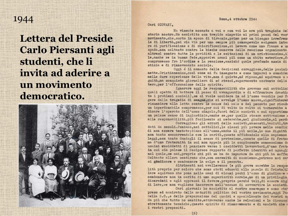 1944 Lettera del Preside Carlo Piersanti agli studenti, che li invita ad aderire a un movimento democratico.
