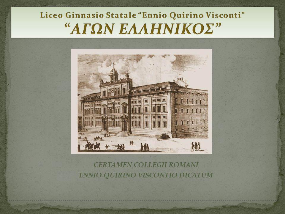 CERTAMEN COLLEGII ROMANI ENNIO QUIRINO VISCONTIO DICATUM