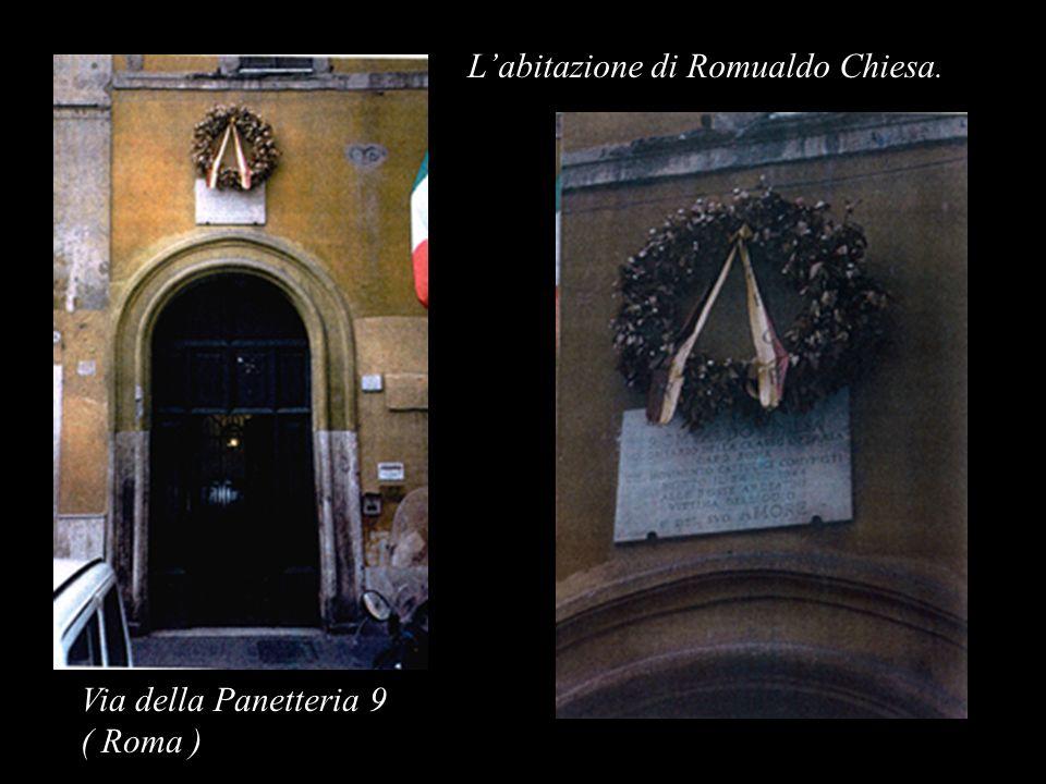 Labitazione di Romualdo Chiesa. Via della Panetteria 9 ( Roma )