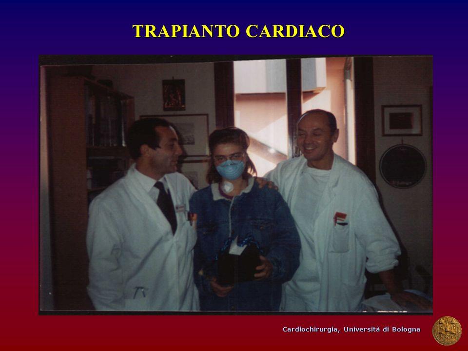 Cardiochirurgia, Università di Bologna TRAPIANTO CARDIACO