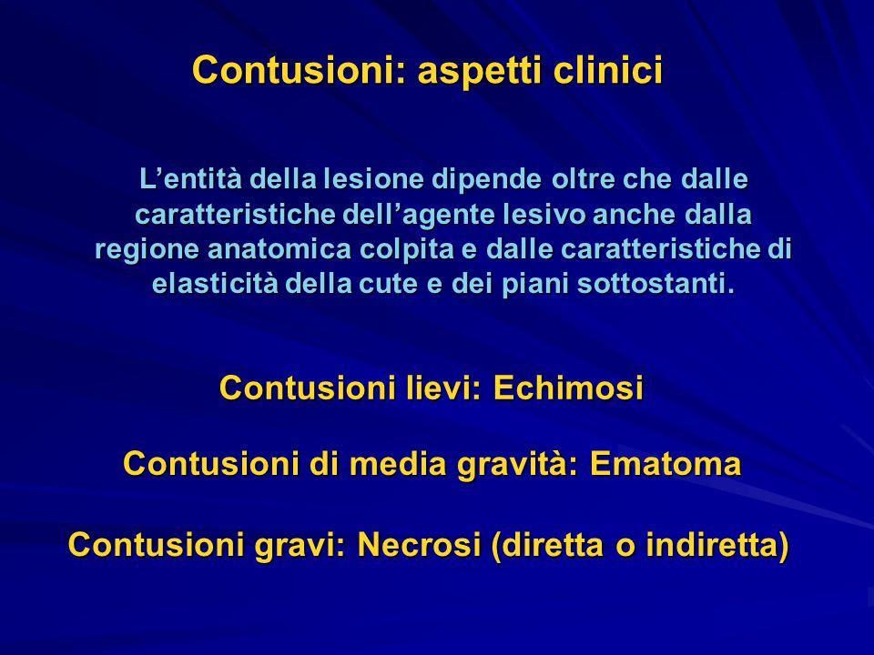 Lentità della lesione dipende oltre che dalle caratteristiche dellagente lesivo anche dalla regione anatomica colpita e dalle caratteristiche di elast