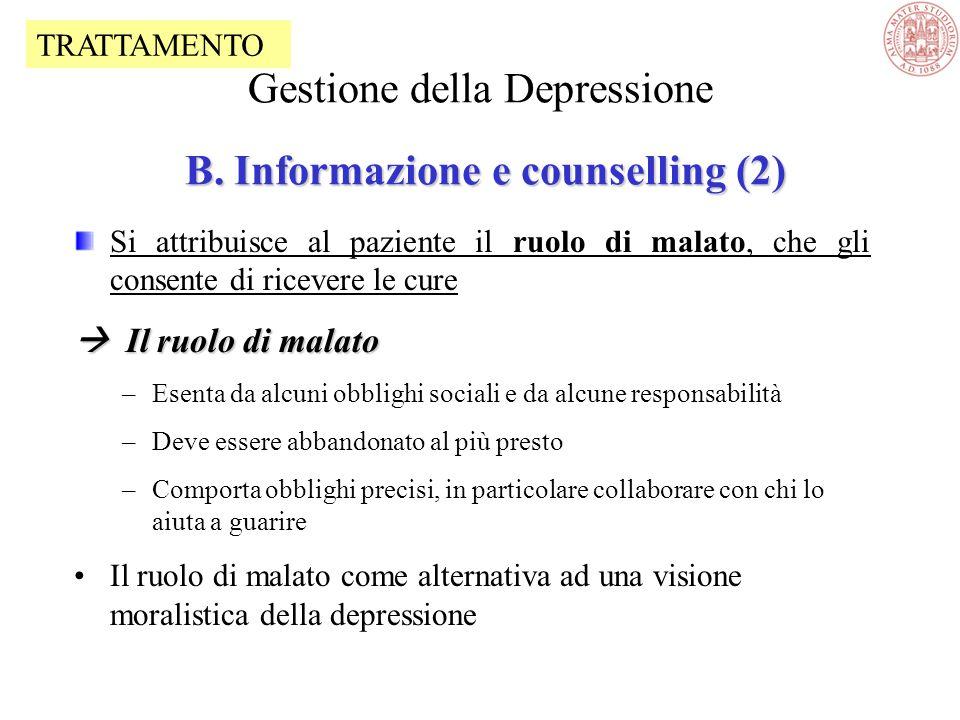 La depressione è una malattia con alterazioni biologiche significative La depressione non è segno di debolezza o di pigrizia La depressione non può es