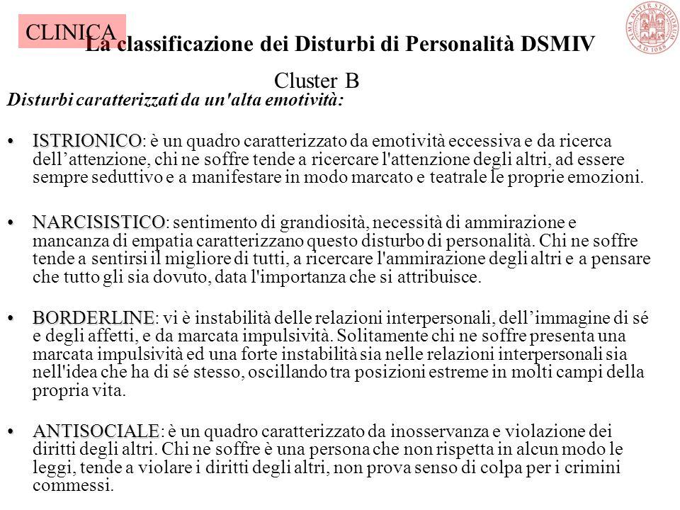 La classificazione dei Disturbi di Personalità DSMIV Disturbi caratterizzati dal comportamento bizzarro: PARANOIDEPARANOIDE: quadro caratterizzato da
