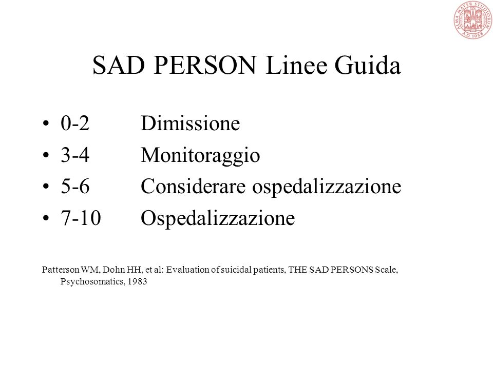 Determinare il Livello di Rischio SAD PERSONS SCALE (Quick and Easy Assessment) Sex1 if patient is mail, 0 if female Age1 if patient is (25-34; 35-44;