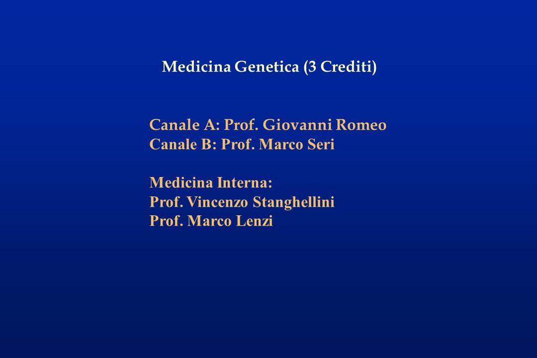 La Genetica Medica è basata sullo studio di malattie genetiche rare, ereditate in modo mendeliano La Medicina Genetica implica il fatto che la genetica pervade tutta la medicina, incluse le malattie comuni come lipertensione, il cancro, le malattie cardiovascolari, etc.