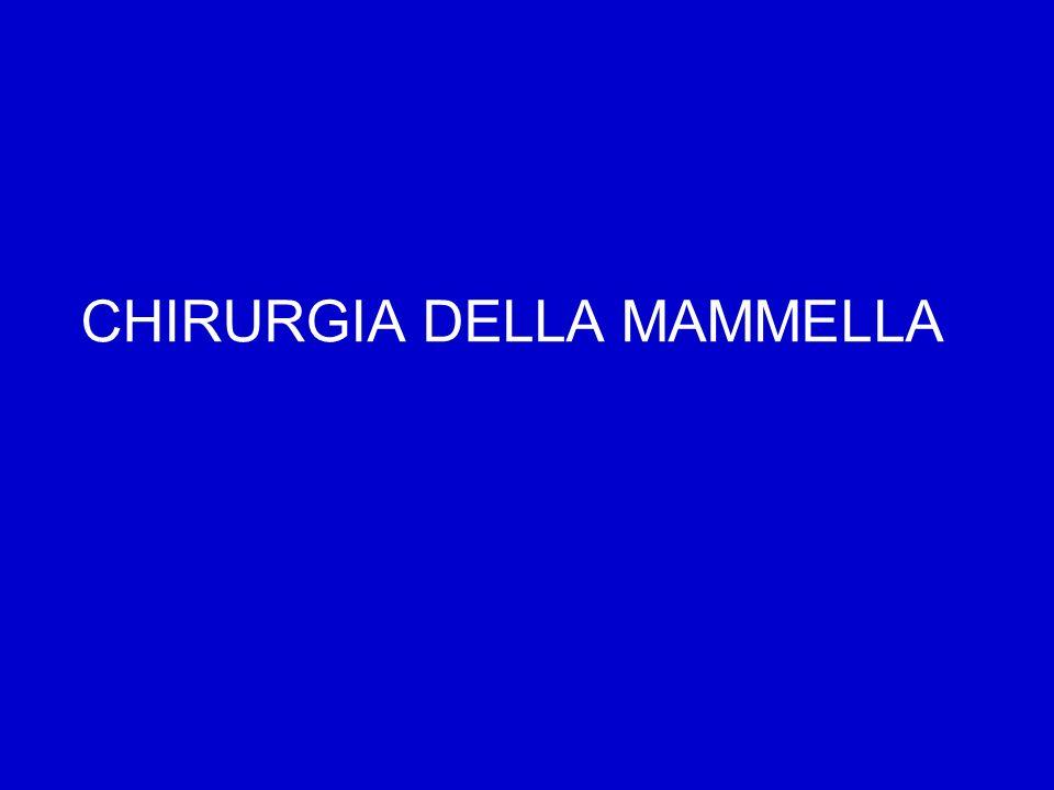 CHIRURGIA DELLA MAMMELLA