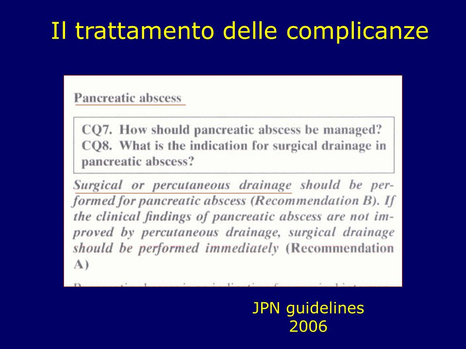 Il trattamento delle complicanze JPN guidelines 2006