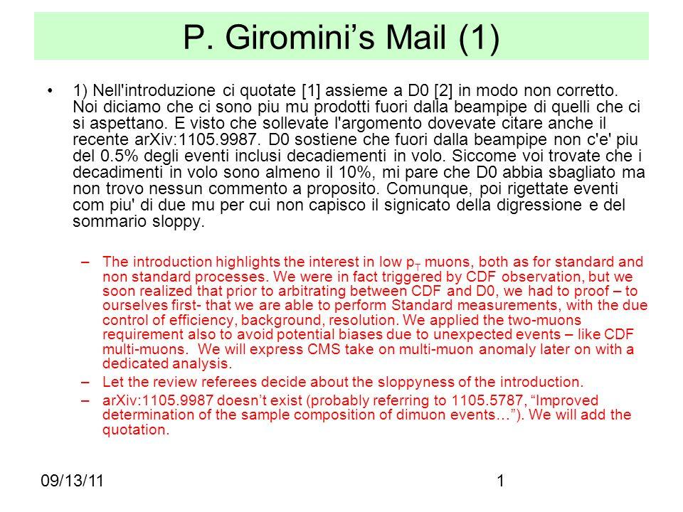 09/13/111 P. Girominis Mail (1) 1) Nell'introduzione ci quotate [1] assieme a D0 [2] in modo non corretto. Noi diciamo che ci sono piu mu prodotti fuo