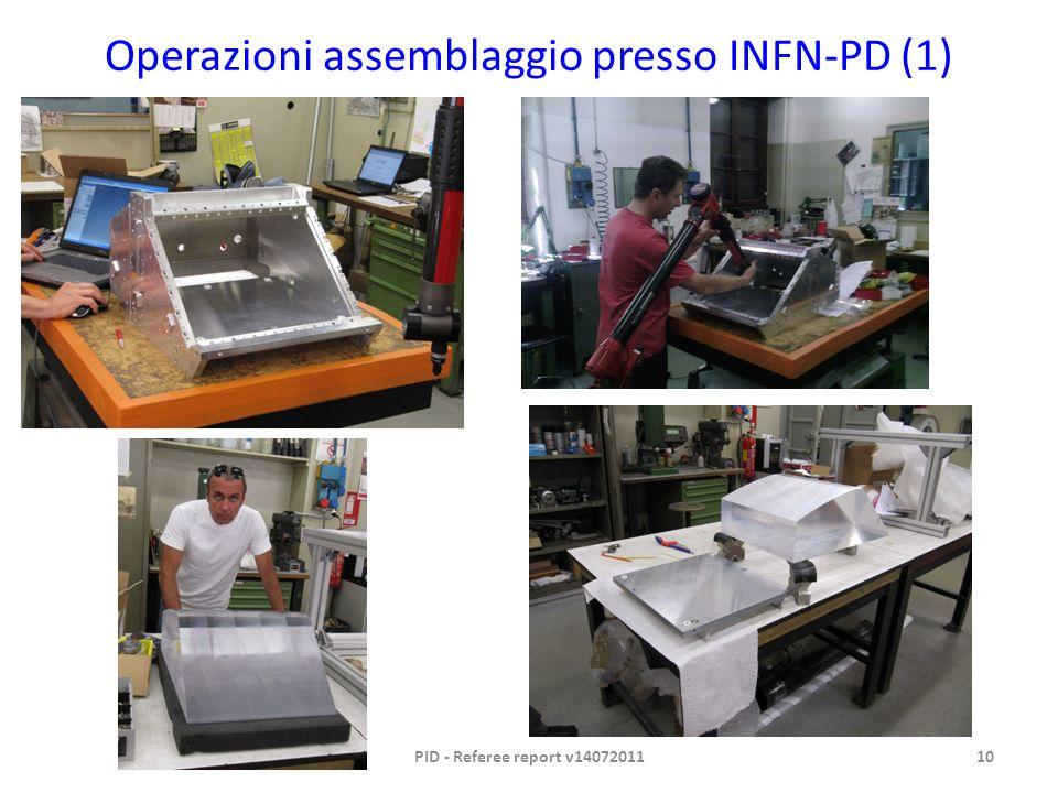 Operazioni assemblaggio presso INFN-PD (1) PID - Referee report v1407201110