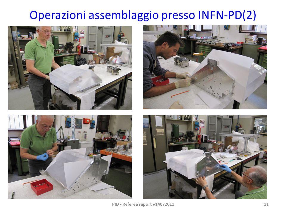 Operazioni assemblaggio presso INFN-PD(2) PID - Referee report v1407201111