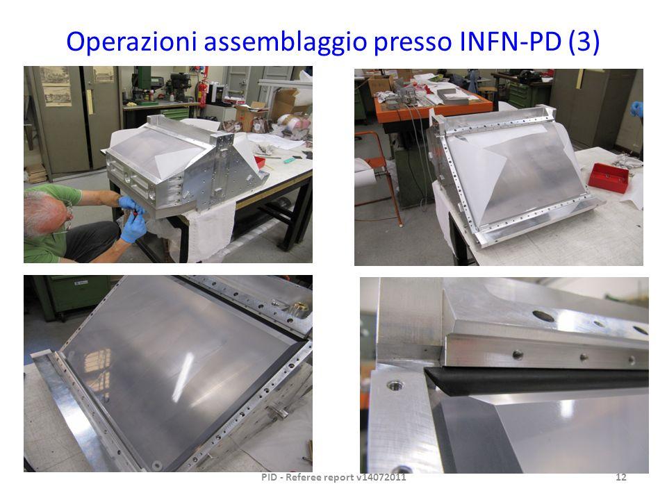 Operazioni assemblaggio presso INFN-PD (3) PID - Referee report v1407201112