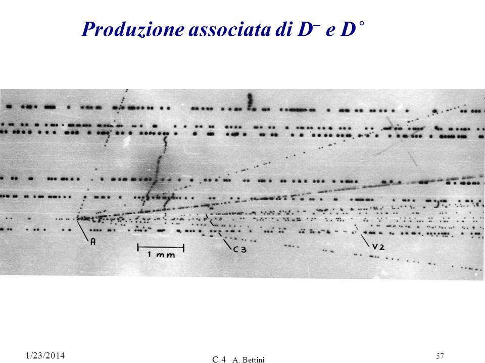 1/23/2014 C.4 A. Bettini 57 Produzione associata di D – e D˚