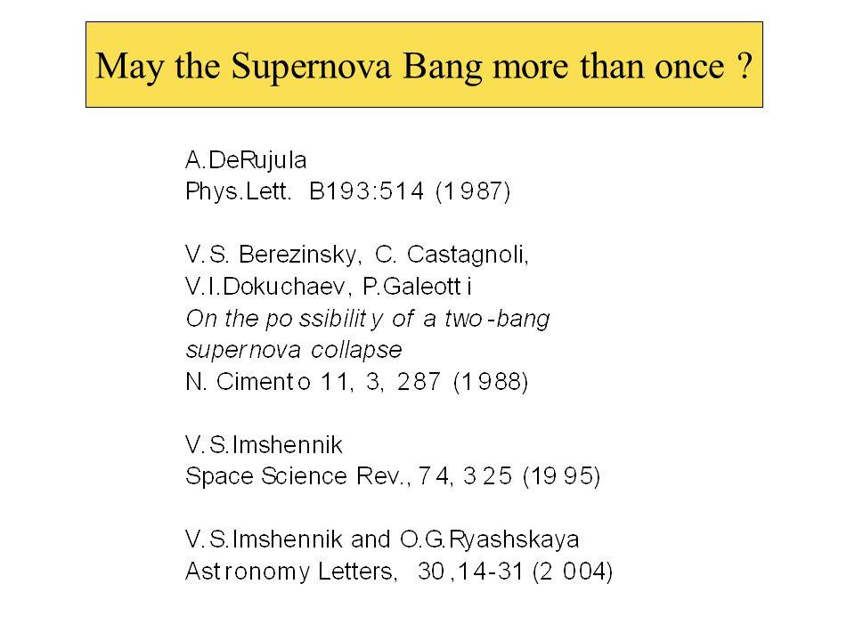 May the Supernova Bang more than once ?