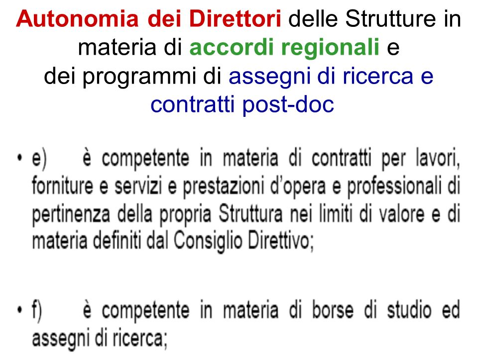 Autonomia dei Direttori delle Strutture in materia di accordi regionali e dei programmi di assegni di ricerca e contratti post-doc