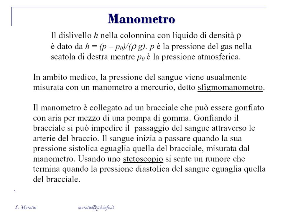 S. Moretto moretto@pd.infn.it Manometro