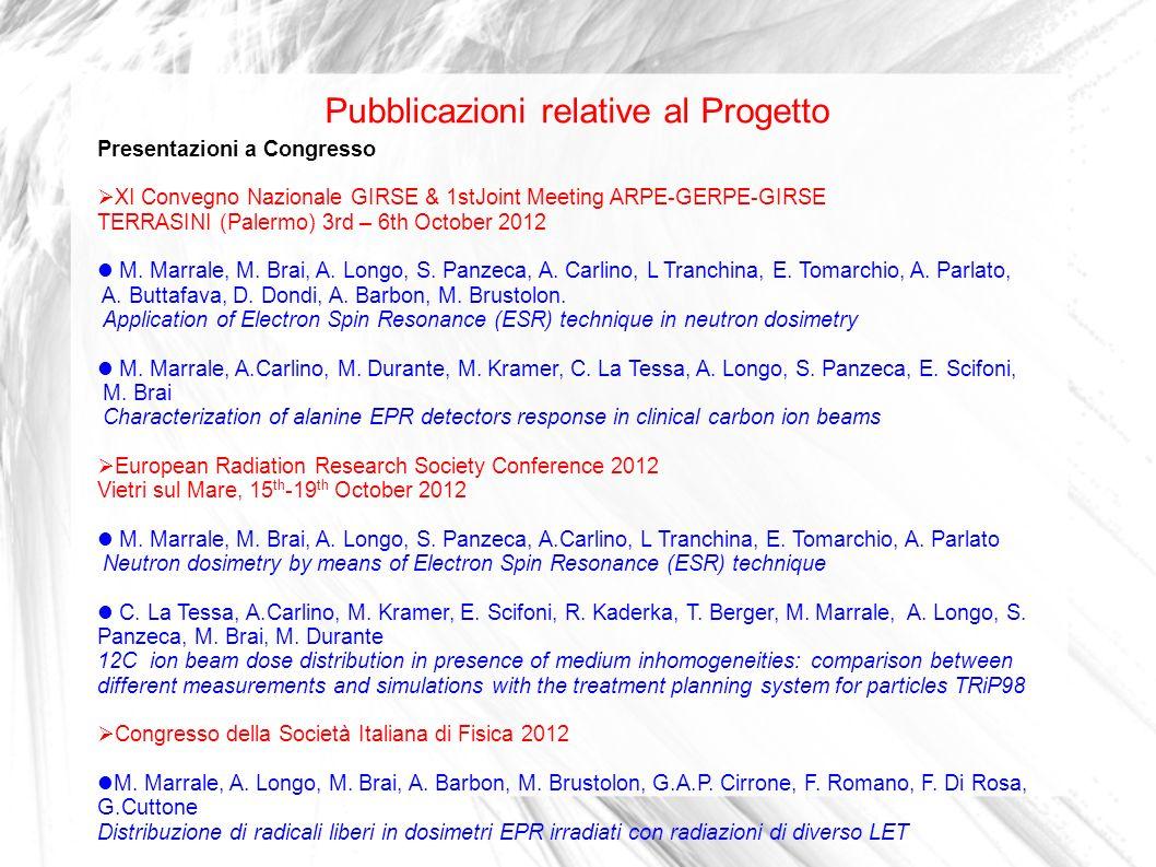 Pubblicazioni relative al Progetto Presentazioni a Congresso XI Convegno Nazionale GIRSE & 1stJoint Meeting ARPE-GERPE-GIRSE TERRASINI (Palermo) 3rd –