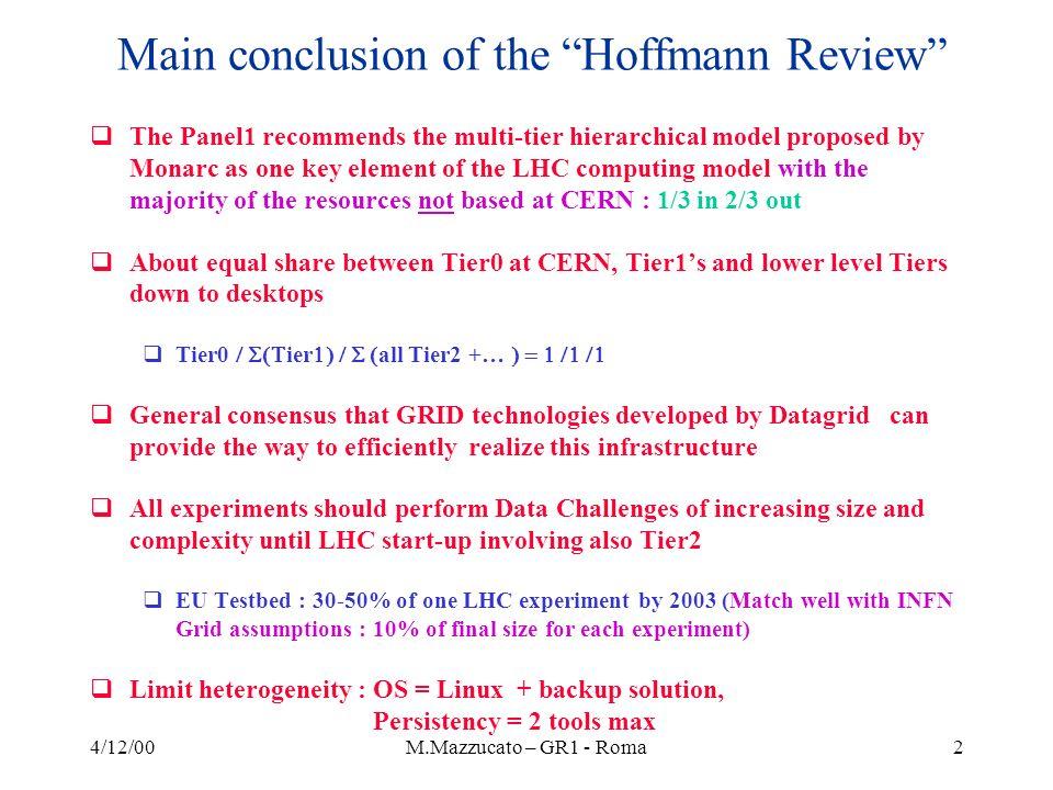 4/12/00M.Mazzucato – GR1 - Roma43 LHCb Computing Model (II) LHCb analysis model Analysis jobs run on Tier-3.