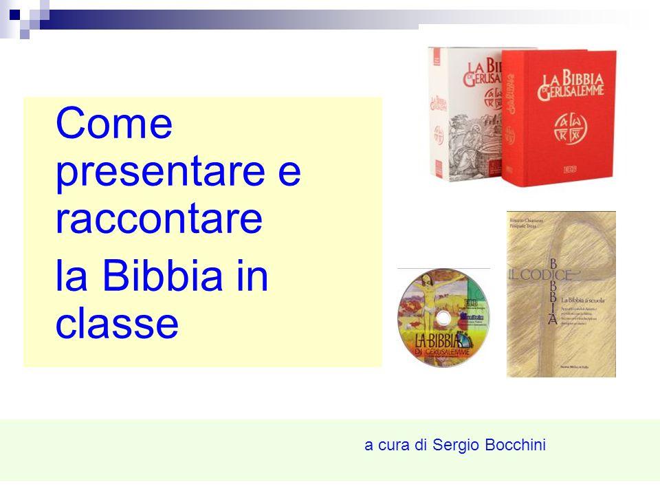 sergio bocchini Come presentare e raccontare la Bibbia in classe a cura di Sergio Bocchini