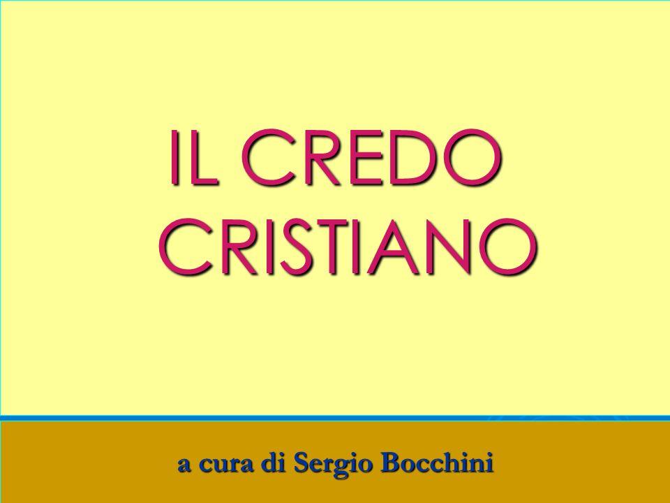 IL CREDO CRISTIANO a cura di Sergio Bocchini