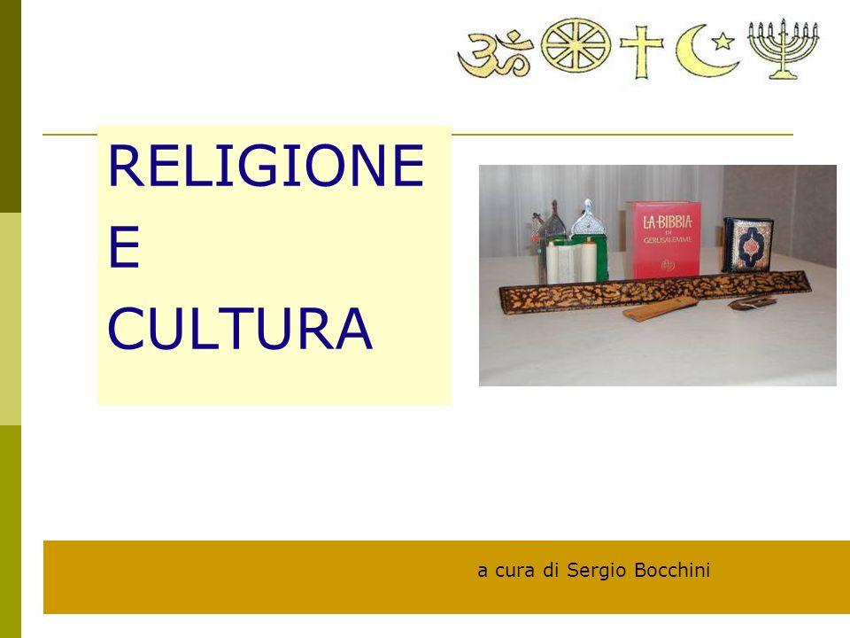 RELIGIONE E CULTURA a cura di Sergio Bocchini
