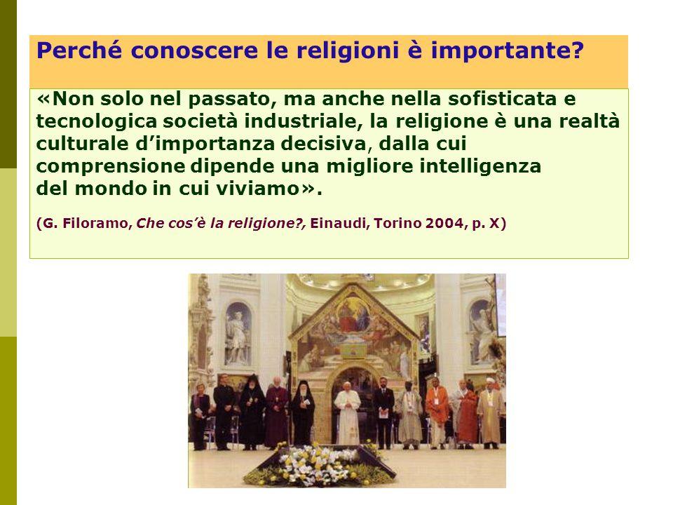 «Non solo nel passato, ma anche nella sofisticata e tecnologica società industriale, la religione è una realtà culturale dimportanza decisiva, dalla c