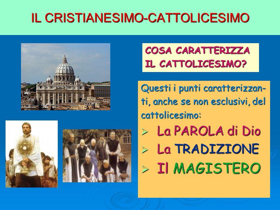 LE FONTI DEL CATTOLICESIMO 1.