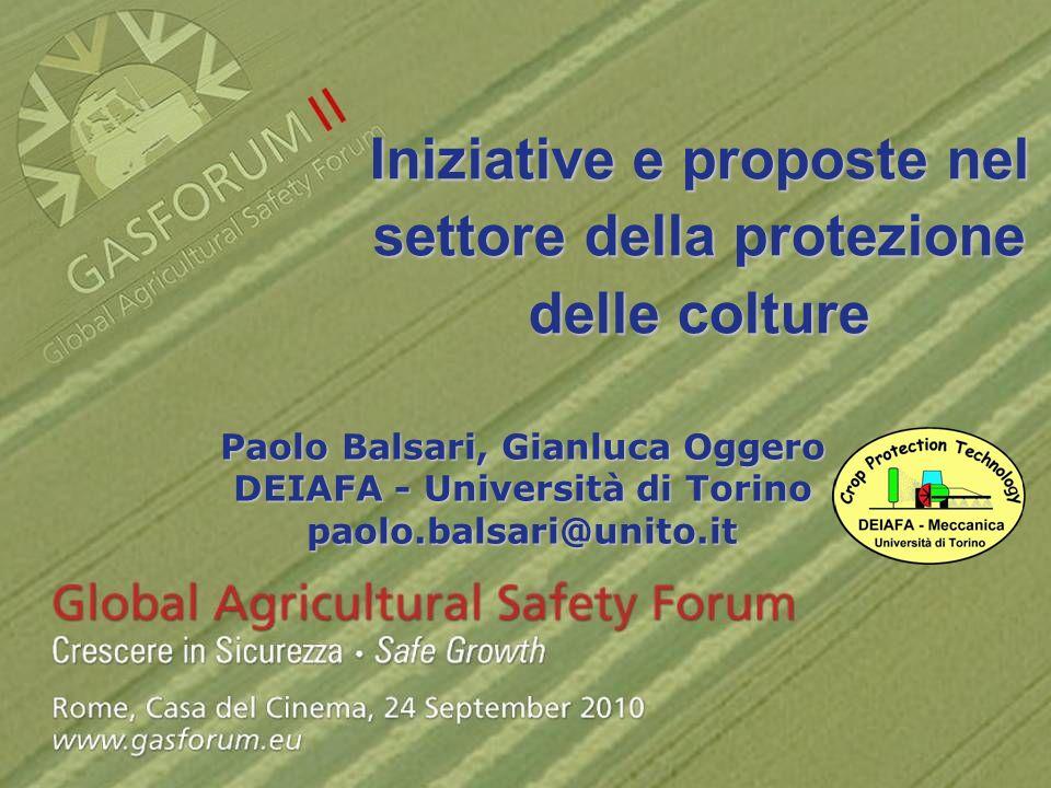 Iniziative e proposte nel settore della protezione delle colture Paolo Balsari, Gianluca Oggero DEIAFA - Università di Torino paolo.balsari@unito.it