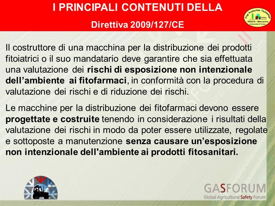 Il costruttore di una macchina per la distribuzione dei prodotti fitoiatrici o il suo mandatario deve garantire che sia effettuata una valutazione dei
