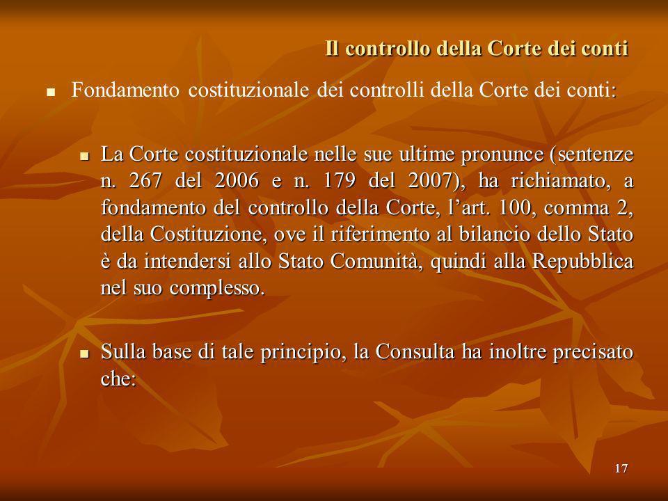 17 Il controllo della Corte dei conti : Fondamento costituzionale dei controlli della Corte dei conti: La Corte costituzionale nelle sue ultime pronun