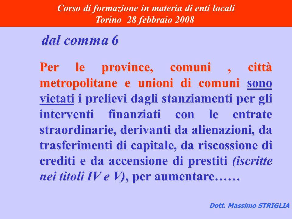 Corso di formazione in materia di enti locali Torino 28 febbraio 2008 Dott.