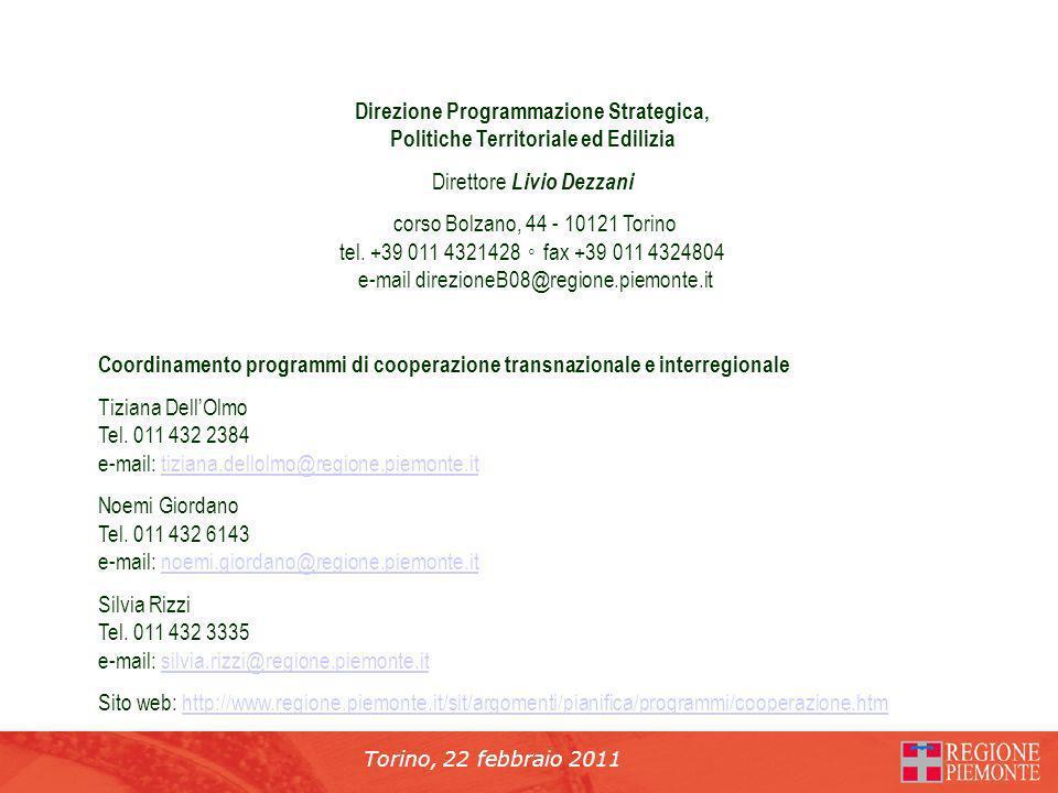 Torino, 22 febbraio 2011 Direzione Programmazione Strategica, Politiche Territoriale ed Edilizia Direttore Livio Dezzani corso Bolzano, 44 - 10121 Torino tel.
