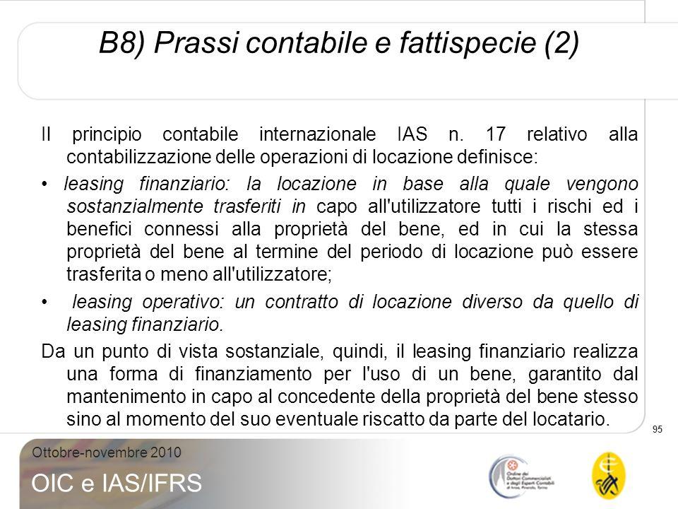 95 Ottobre-novembre 2010 OIC e IAS/IFRS Il principio contabile internazionale IAS n. 17 relativo alla contabilizzazione delle operazioni di locazione