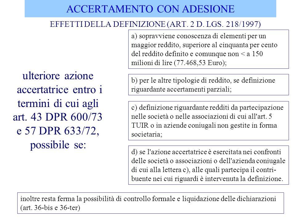 ACCERTAMENTO CON ADESIONE EFFETTI DELLA DEFINIZIONE (ART.