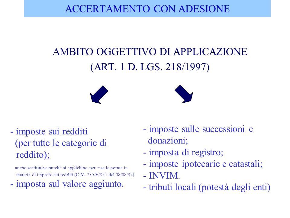 ACCERTAMENTO CON ADESIONE AMBITO SOGGETTIVO DI APPLICAZIONE (ART.