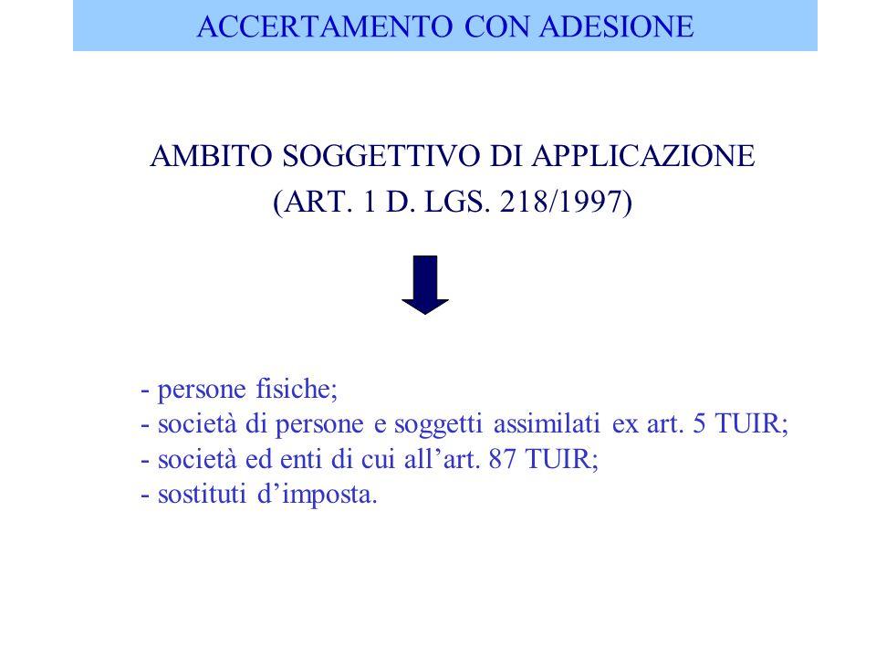 ACCERTAMENTO CON ADESIONE COMPETENZA IN MATERIA DI II.DD E IVA (ART.