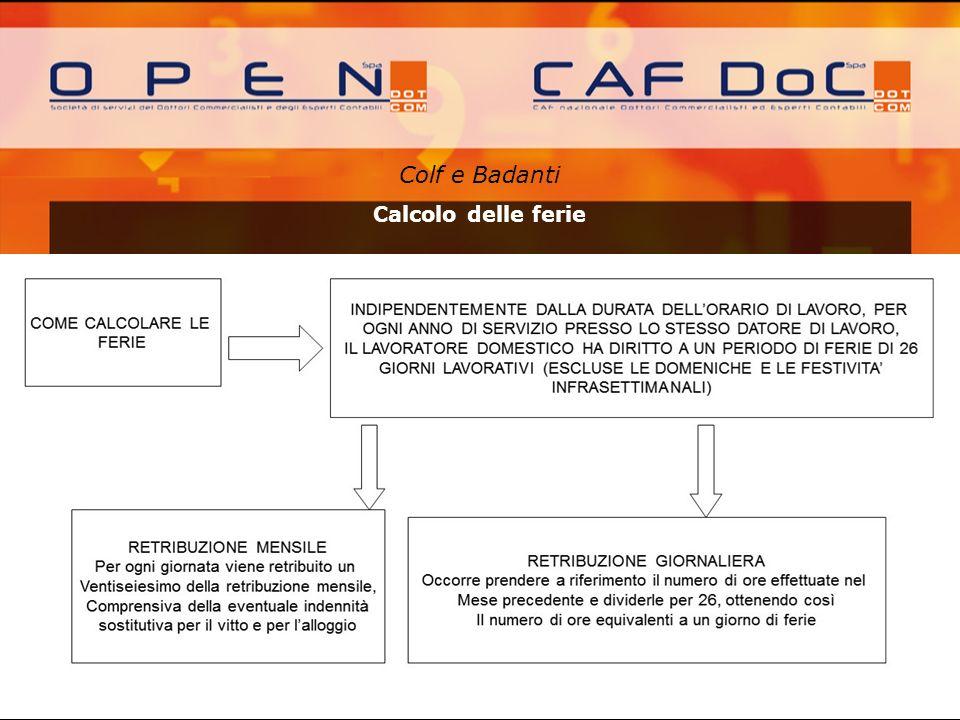 Colf e Badanti A cura di: Calcolo delle ferie