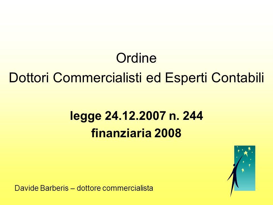 Ordine Dottori Commercialisti ed Esperti Contabili legge 24.12.2007 n.