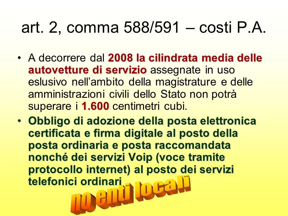 art. 2, comma 588/591 – costi P.A.